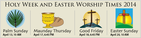 Holy Week Worship Times