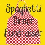 Spagehetti Dinner Fundraiser
